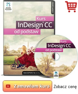 Kurs InDesign CC - od podstaw