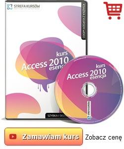 Kurs Access 2010 esencja