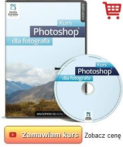 Kurs Photoshop dla fotografa